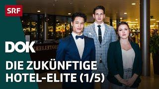 Der harte Weg zur Hotel-Elite – In der Hotelfachschule Lausanne (1/5) | Doku | SRF DOK