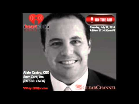 Alain Castro CEO of Ener-Core, Inc. Interviewed Live on Clear Channel The Traders Network Show