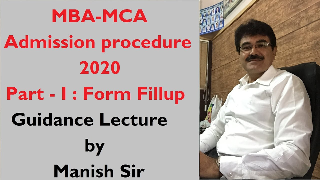 MBA MCA admision procedure : Form fillup part 1  by Manish Sir