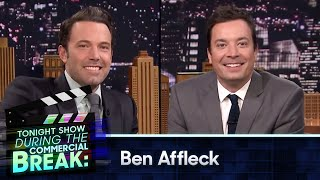 During Commercial Break: Ben Affleck
