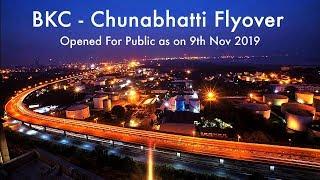 BKC - Chunabhatti Flyover | Opened For Public on 9th Nov 2019 | Harshad's Travel Vlogs