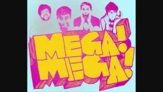 Mega! Mega! - Monatskarte