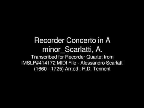 Recorder Concerto in A minor_Scarlatti, A.