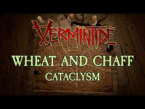 [Vermintide] Cataclysm - Wheat and Chaff (Dwarf)