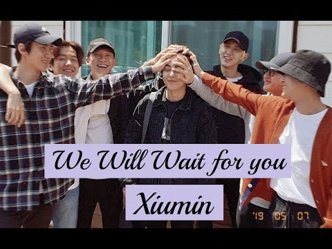 We Will Wait For You Xiumin (엑소) (김민석)