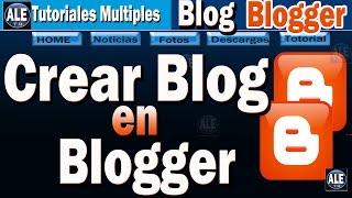 Como Crear Un Blog En Blogger    Y Descargar Plantilla Para Blogger