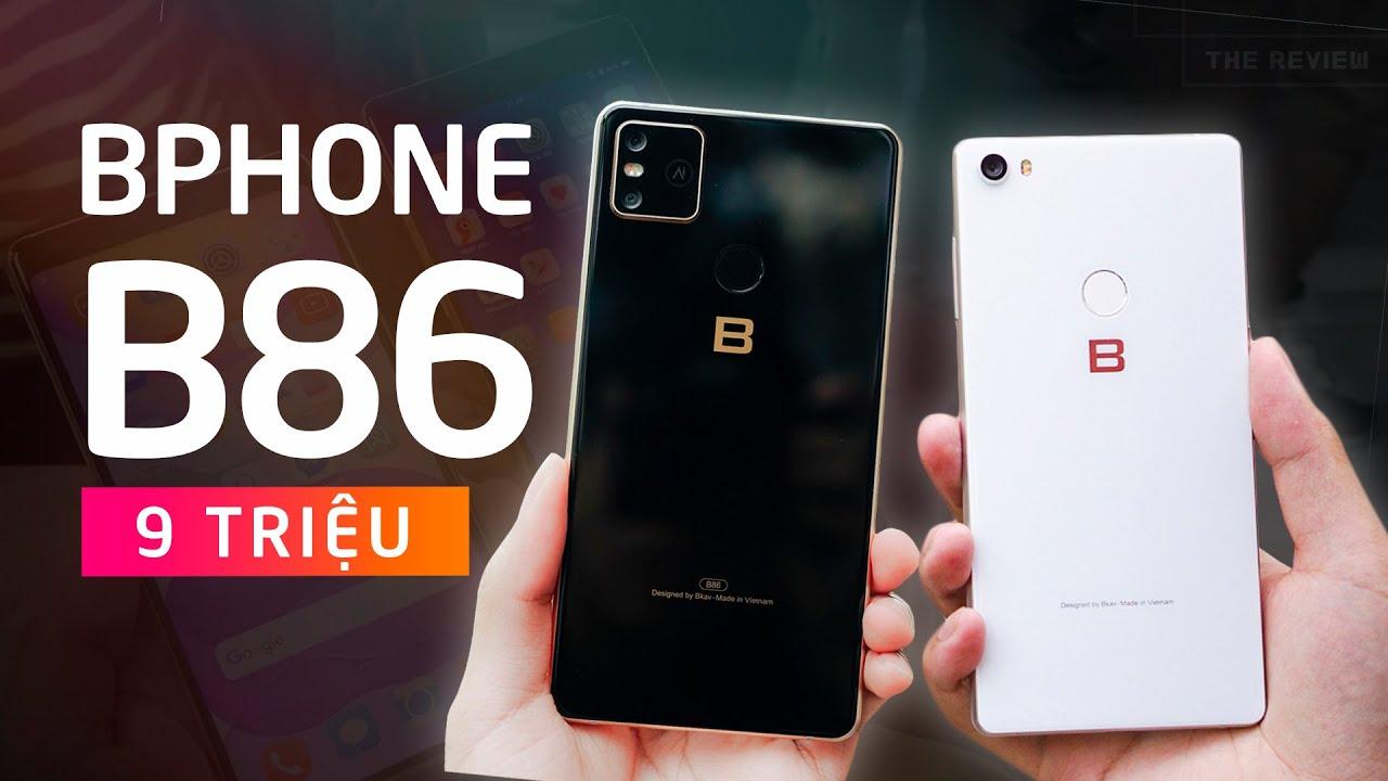 Bphone B86 giá 9 triệu, thà mua Bphone 3 còn hơn?