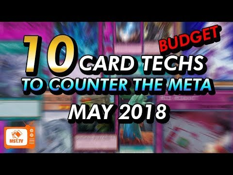 10 Techs for Countering the Meta - Budget - May 2018 - Yu-Gi-Oh!
