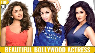 Top 10 Beautiful Bollywood Actress | 2019 | World Top Famous