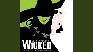 Im Not That Girl (From Wicked Original Broadway Cast Recording/2003) YouTube Videos