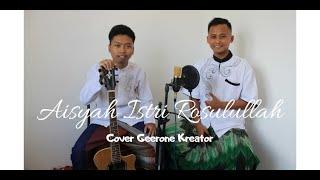 Aisyah Istri Rasulullah   Cover by Geerone Kreator   Akustik Cover