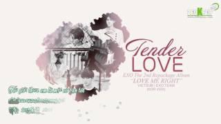 [Vietsub] EXO - Tender Love (Kor ver) [EXO Team]