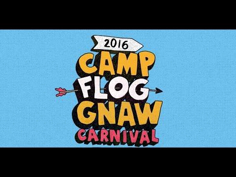 Camp Flog Gnaw 2016 Highlights