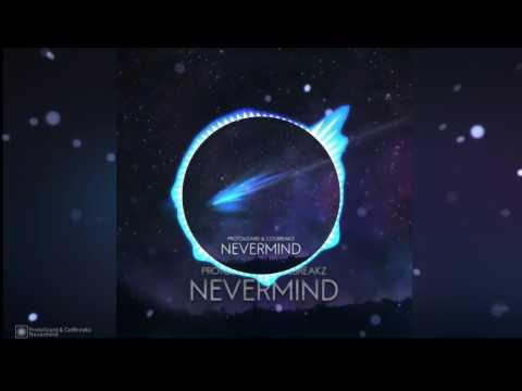 Protolizard & Colbreakz - NeverMind [GeometryDashMusic]