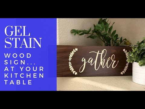 EASY DIY Wooden Sign with Gel Stain - Tutorial