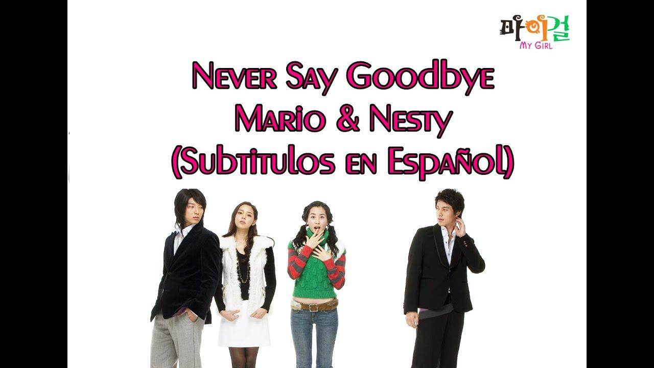Qué significa never say goodbye en inglés