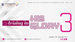 Family Celebration Service || ARISING IN HIS GLORY PART 3