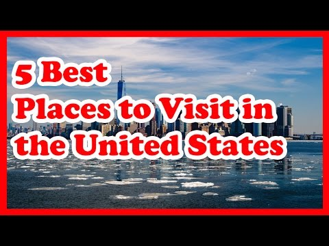 5 Best Places to Visit in the United States | US Travel Guide