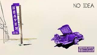 Don Toliver - No idea (CHOPNOTSLOP Remix) [Official Audio]