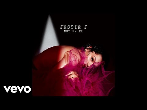 Jessie J - Not My Ex (Audio)