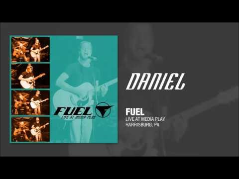 Fuel - Daniel (Live Acoustic)