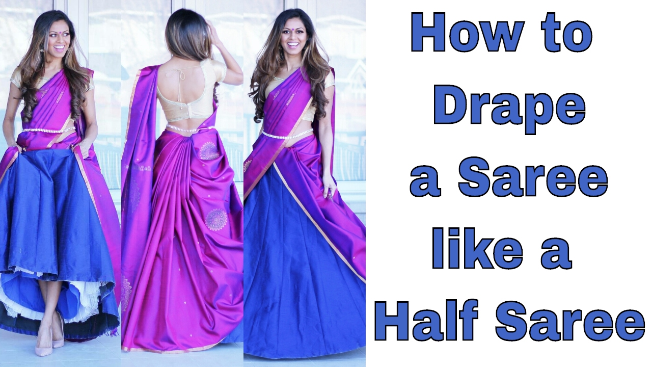Fashion style How to half wear saree youtube for woman