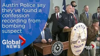 Austin Police say bombing suspect left behind confession recording