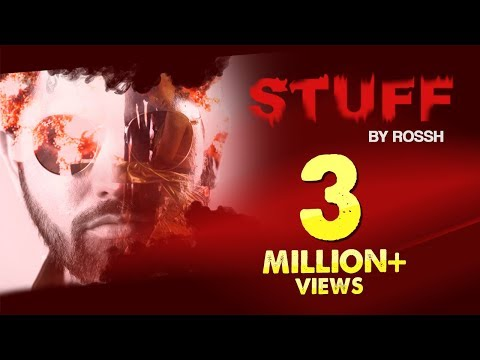 LATEST HINDI SONG 2017  STUFF – ROSSH