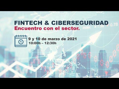 Primera sesión: Fintech & Ciberseguridad. Encuentro con el sector