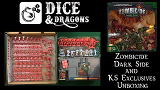 Dice and Dragons - Zombicide Dark Side and Kickstarter Exclsusives Unboxing