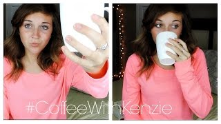 Money Rant, New Hair?? #CoffeeWithKenzie Thumbnail