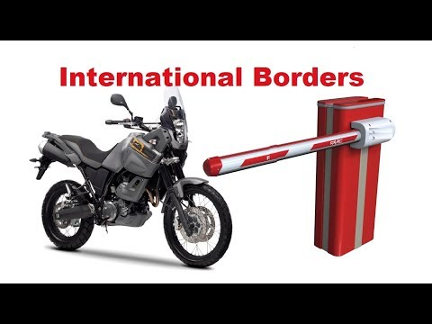 How To Cross International Borders With Motorcycle? The Easiest Way!