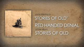 RED HANDED DENIAL - Stories of Old