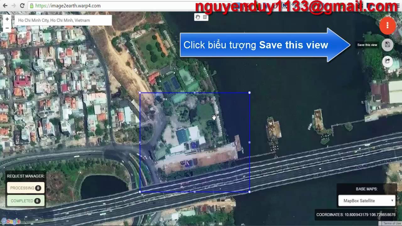 [GIS Data] Tải ảnh vệ tinh sắc nét, miễn phí, có tọa độ từ Google Earth