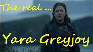 The real yara greyjoy (game of thrones, season 7)