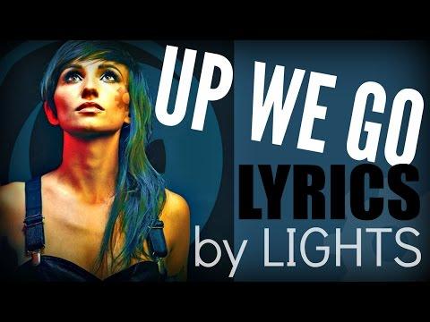 """LIGHTS """"Up We"""