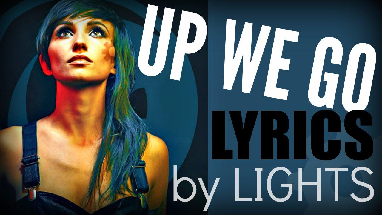 "Download LIGHTS ""Up We Go"" Lyrics [New Single]"