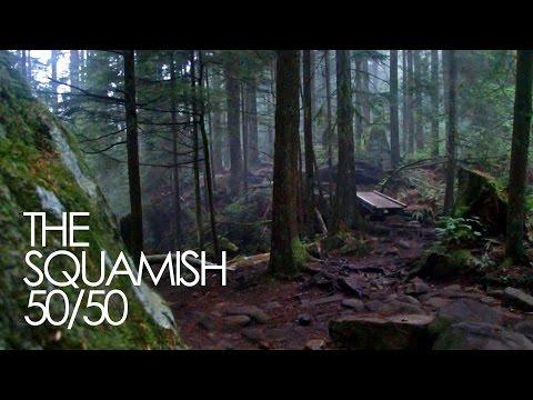THE SQUAMISH 50/50 | A Ginger Runner Film