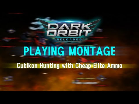 Darkorbit  Cheap Elite ammo Cubikon hunting