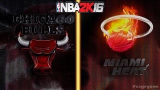 NBA 2K16 Gameplay - Chicago Bulls vs Miami Heat - Full Game [ HD ]