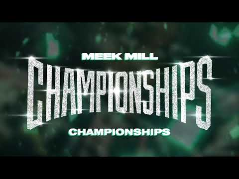 Meek Mill - Championships [Official Audio] Mp3