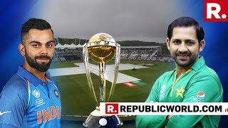 Republic TV's Live Report From Manchester Ahead Of India Vs Pakistan Match In The World Cup 2019