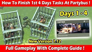 How To Finish 1st 4 Days' Tasks At PartyBus Event In 1.12 ! Last Day On Earth Survival