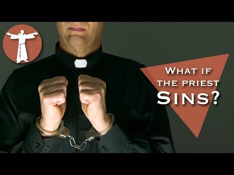 What if a Priest Sins and Still Says Mass?