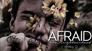 Video Afraid - The Neighbourhood (Slowed) download MP3, 3GP, MP4, WEBM, AVI, FLV Agustus 2018