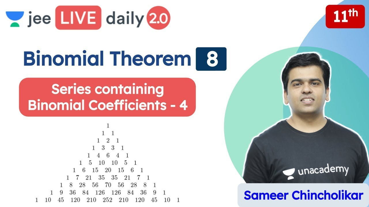 JEE: Binomial Theorem L8 | Class 11 | Unacademy JEE | JEE Maths | Sameer Chincholikar