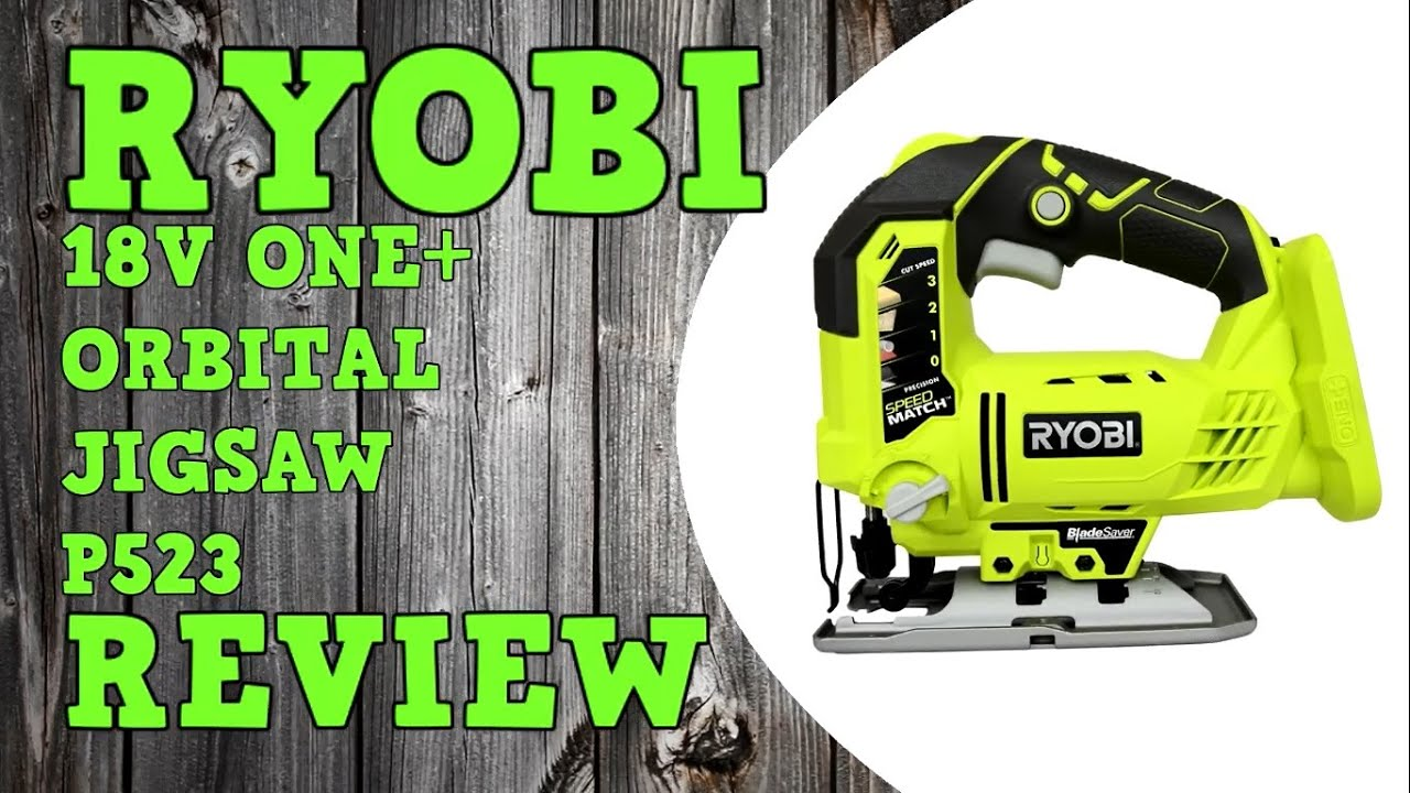 Ryobi 18v one orbital jigsaw p523 r18js 0 review youtube greentooth Image collections