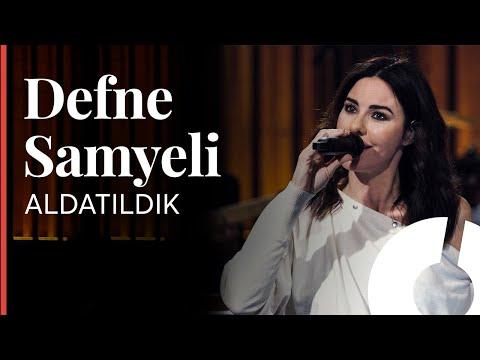 Defne Samyeli  - Aldatıldık  / Akustikhane