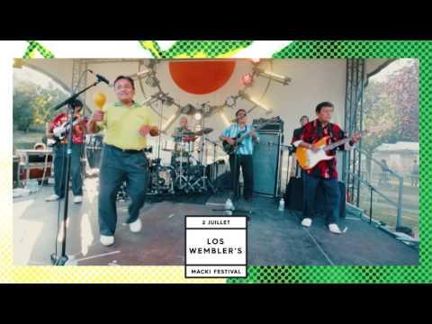 Los Wembler's de Iquitos (Live) - Macki Music Festival 2017