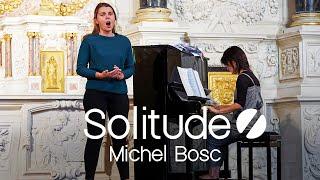 Solitude - Michel Bosc (Création).